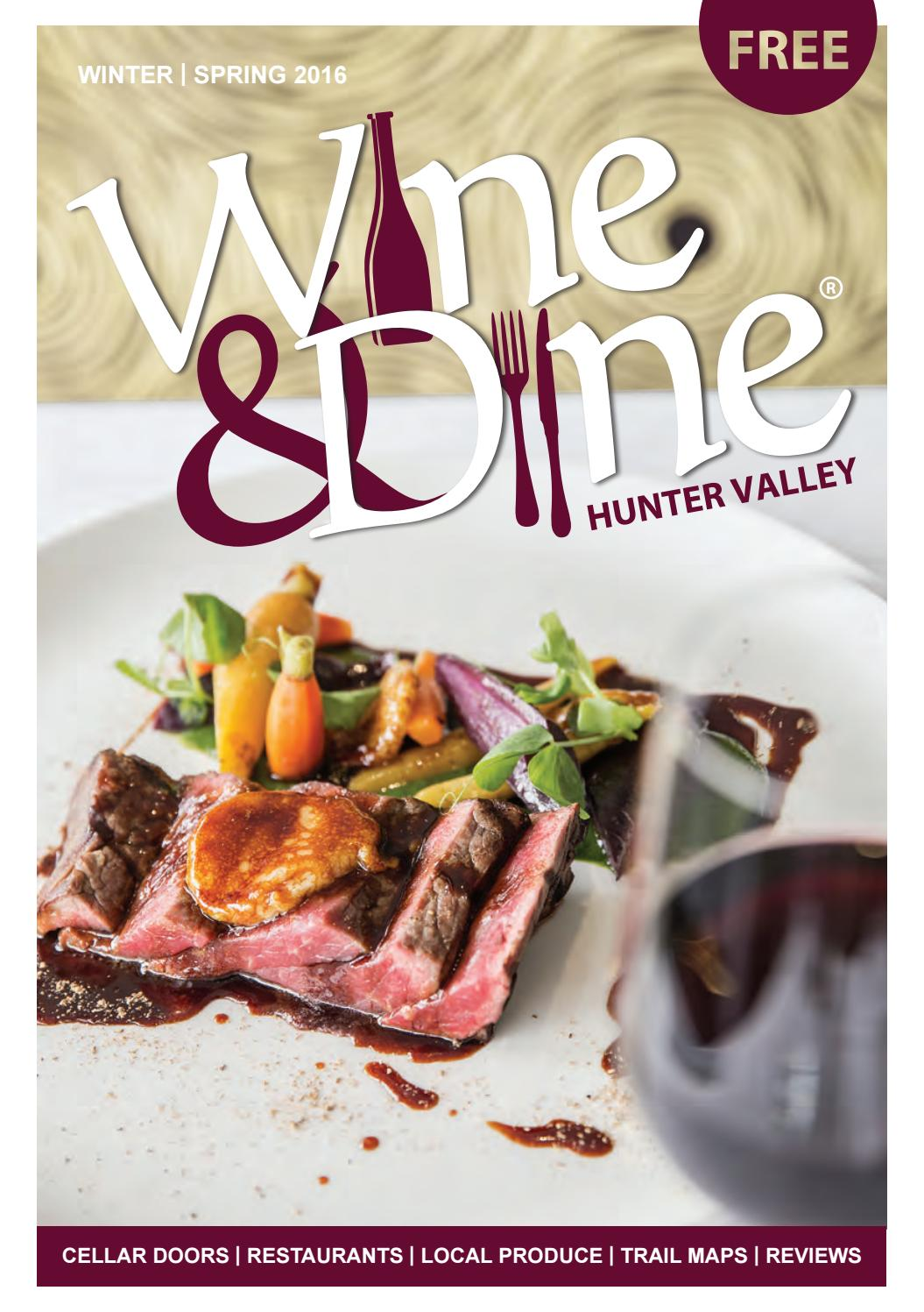 WINE & DINE HUNTER VALLEY Issue 11 Winter Spring