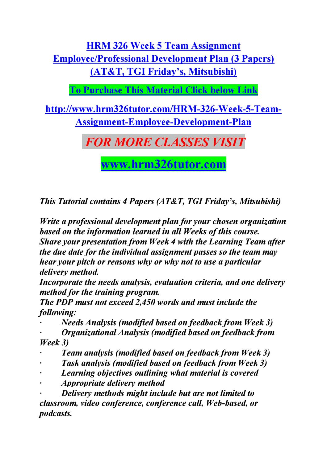 HRM/326 HRM326 HRM 326 Week 4 Team Assignment Delivery Methods