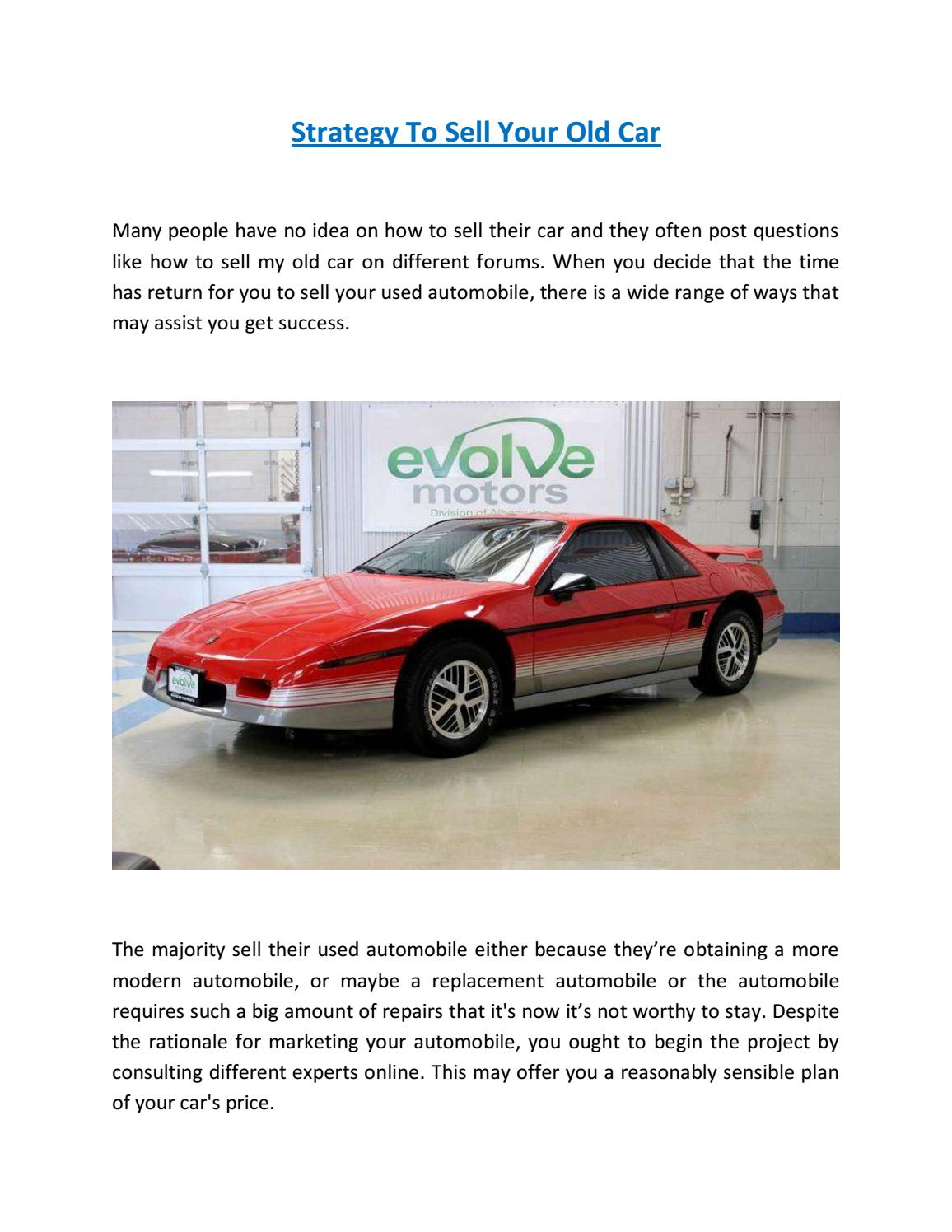 Strategy to sell your old car by Albany Auto - issuu