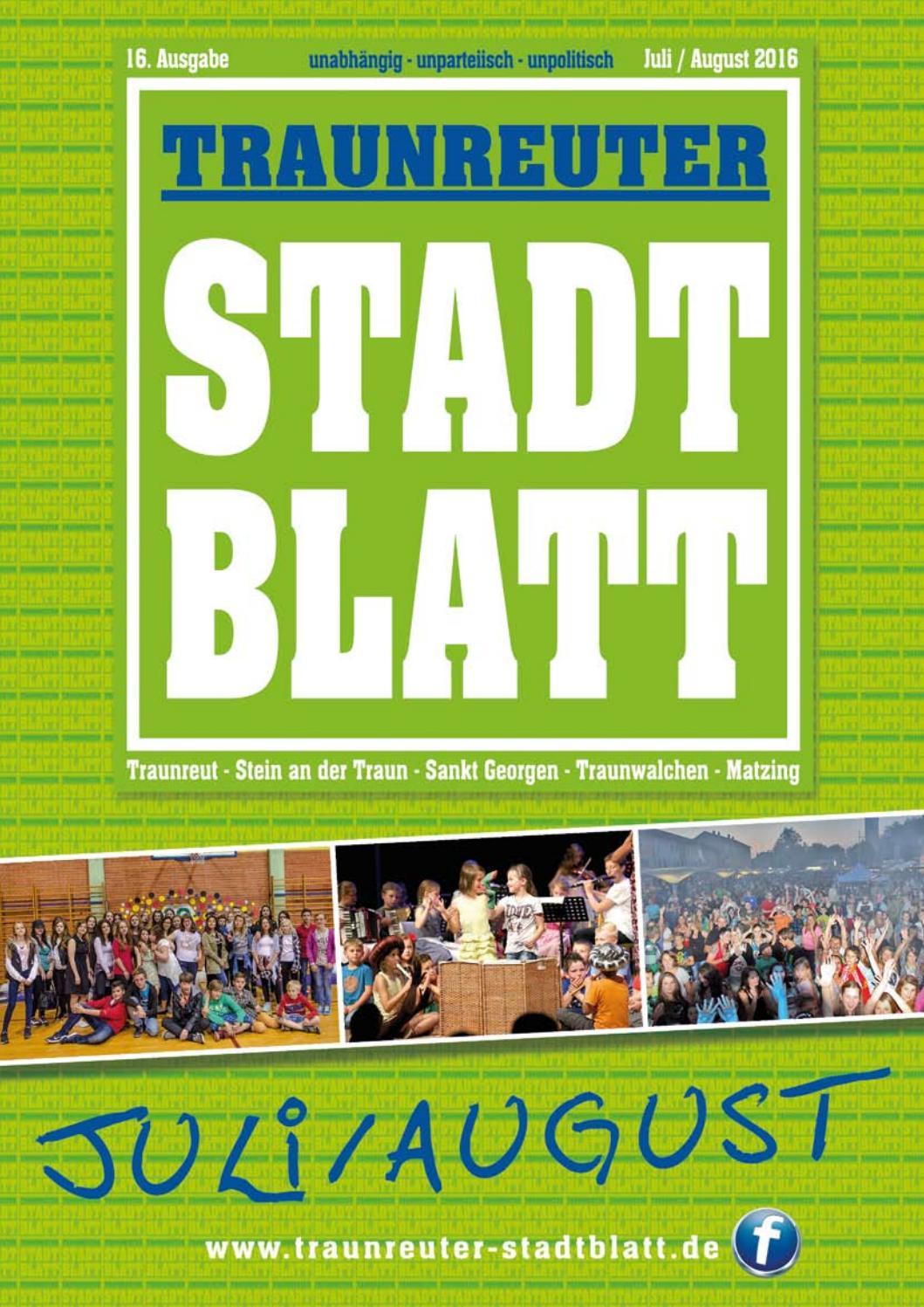 Traunreuter Stadtblatt Juli/August 2016 by Traunreuter Stadtblatt ...