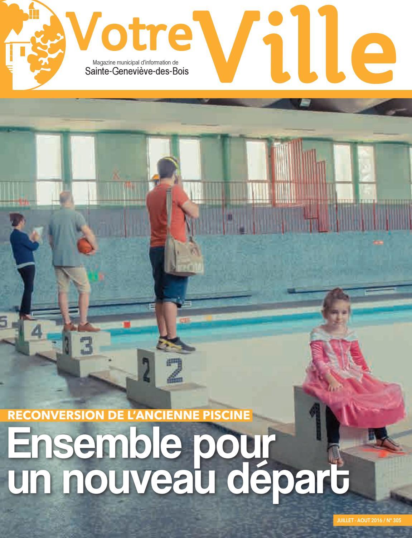 Votre ville n 305 by mairie issuu - Piscine de ste genevieve des bois ...