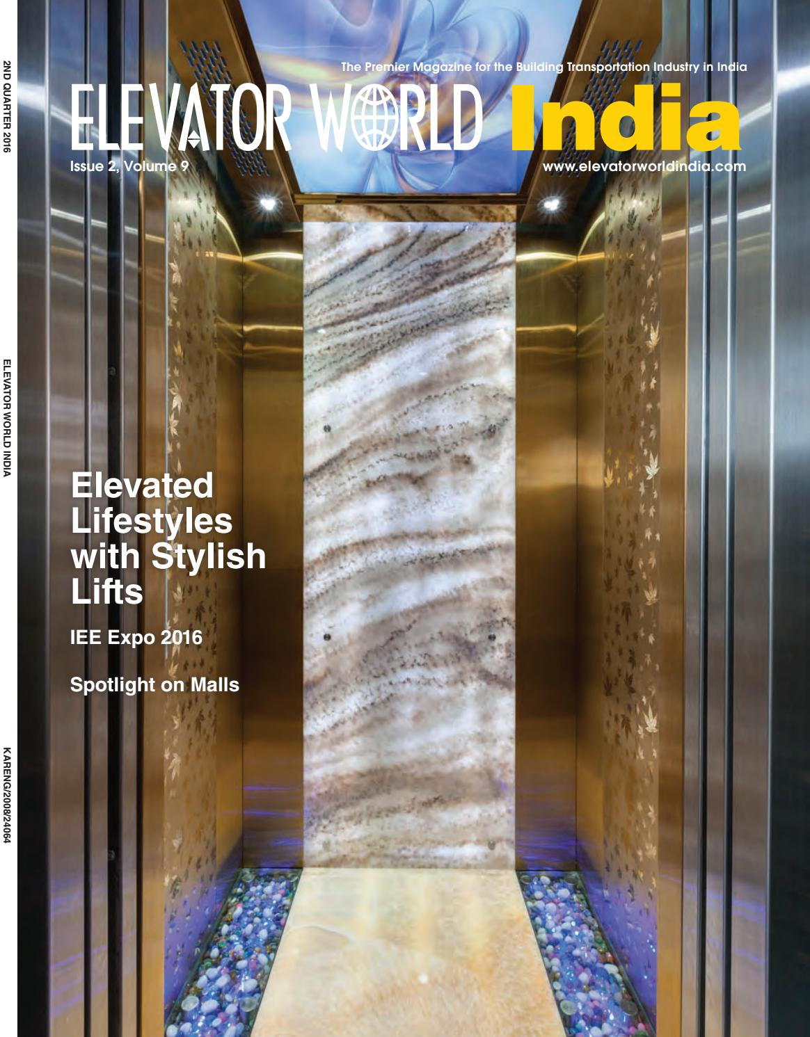 ELEVATOR WORLD India - 2nd Quarter 2016 by Elevator World