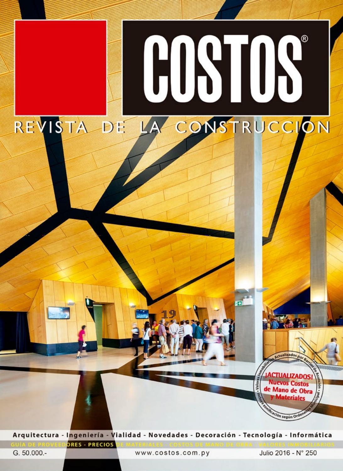 Costos 250 Julio/2016 by Revista Costos (Paraguay) - issuu