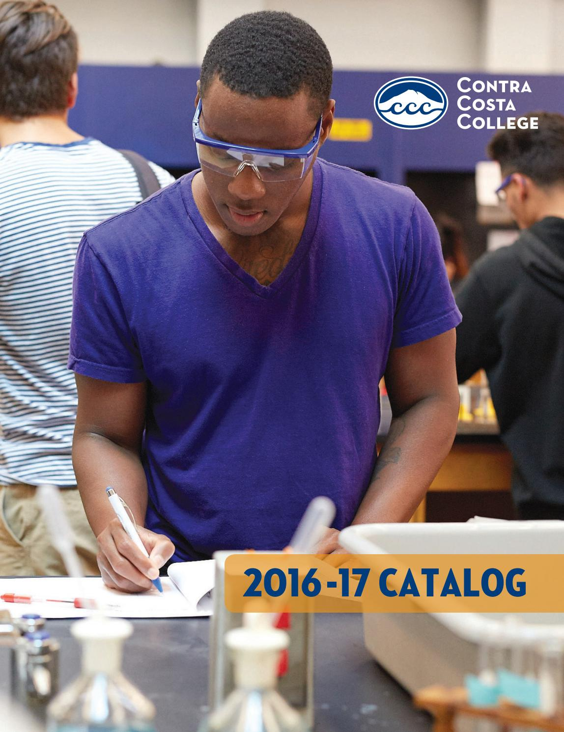 daf5232971b5 Contra Costa Catalog 2016 - 2017 by Contra Costa College - issuu