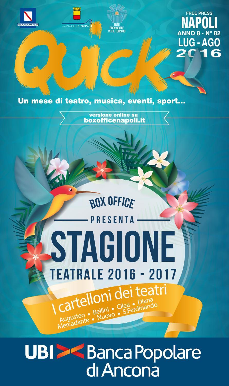 Quick Luglio Agosto By Box Office Napoli Issuu