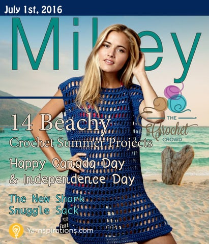 8cf65577f8 Mikey Magazine: July 1, 2016 by The Crochet Crowd - issuu