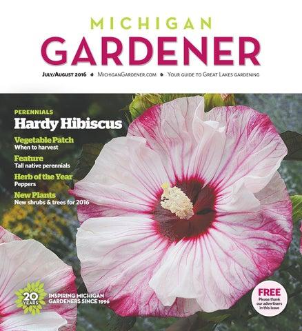 July/August 2016 by Michigan Gardener - issuu