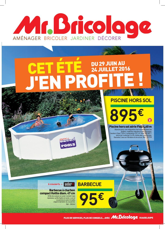Mr. Bricolage : CET ÉTÉ J\'EN PROFITE ! (du 29 Juin au 24 ...