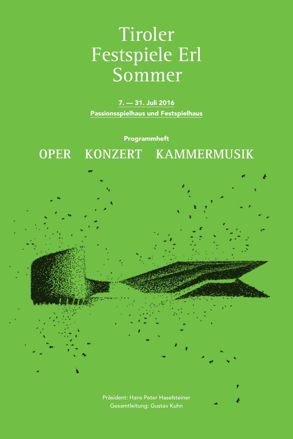 Abendprogramm Sommer 2016 by Tiroler Festspiele Erl Betriebsges ...