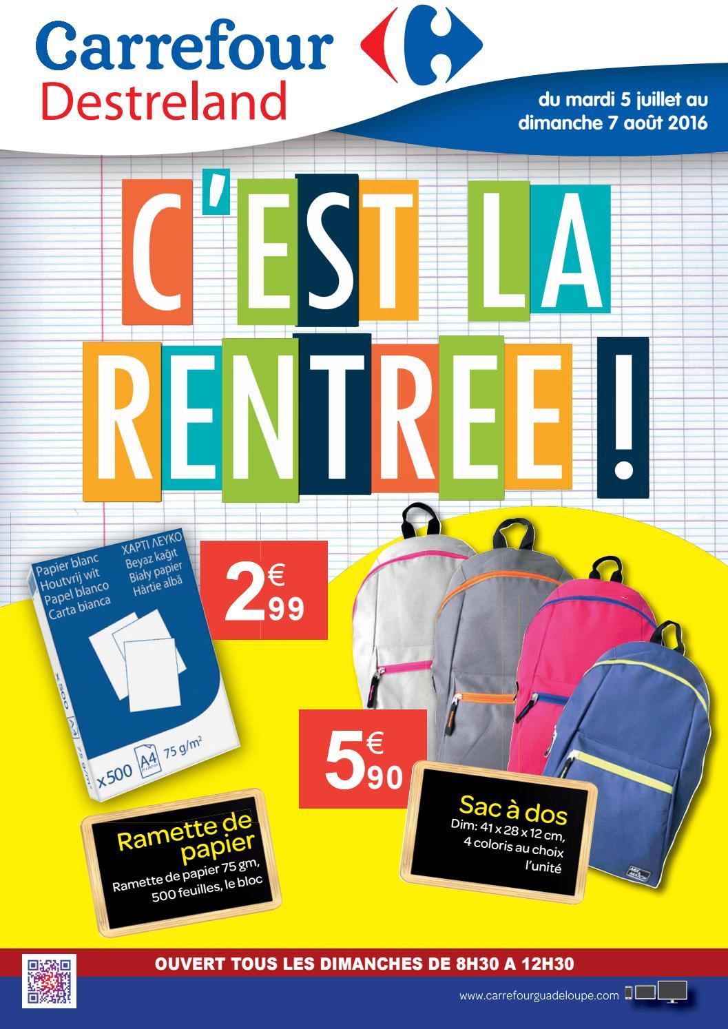obtenir de nouveaux où puis je acheter marque célèbre Carrefour Destreland : C'EST LA RENTRÉE ! (du 05 Juillet au ...