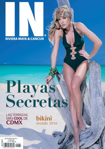 687b5632b IN RIVIERA MAYA   CANCUN JULIO-AGOSTO 2016 by IN Media Group - issuu
