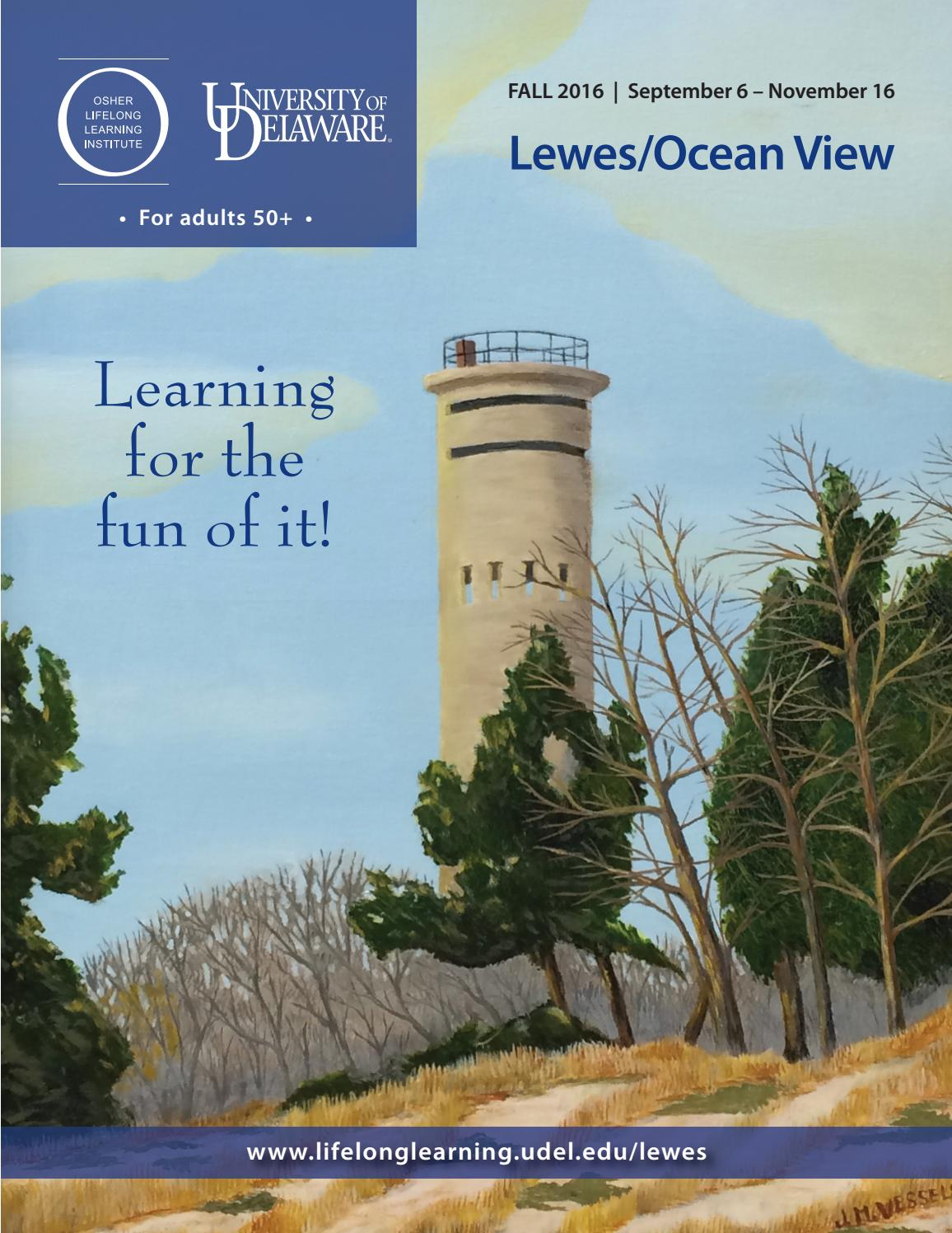 Ud Osher Lewes Catalog Fall 2016 By University Of Delaware