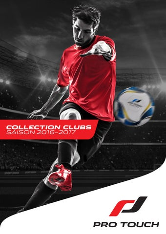 0dc391c2c9 INTERSPORT - Catalogue Pro Touch / Collection clubs 2016-2017 by ...