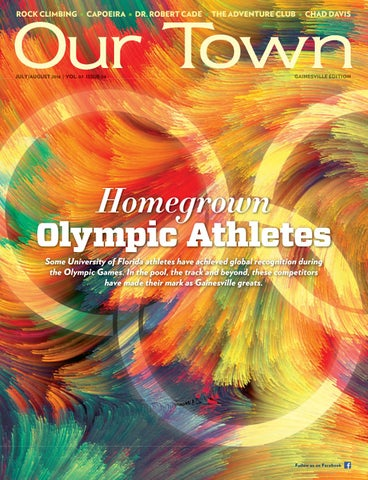 Our Town 2016 Jul Aug Gainesville By Tower Publications Issuu