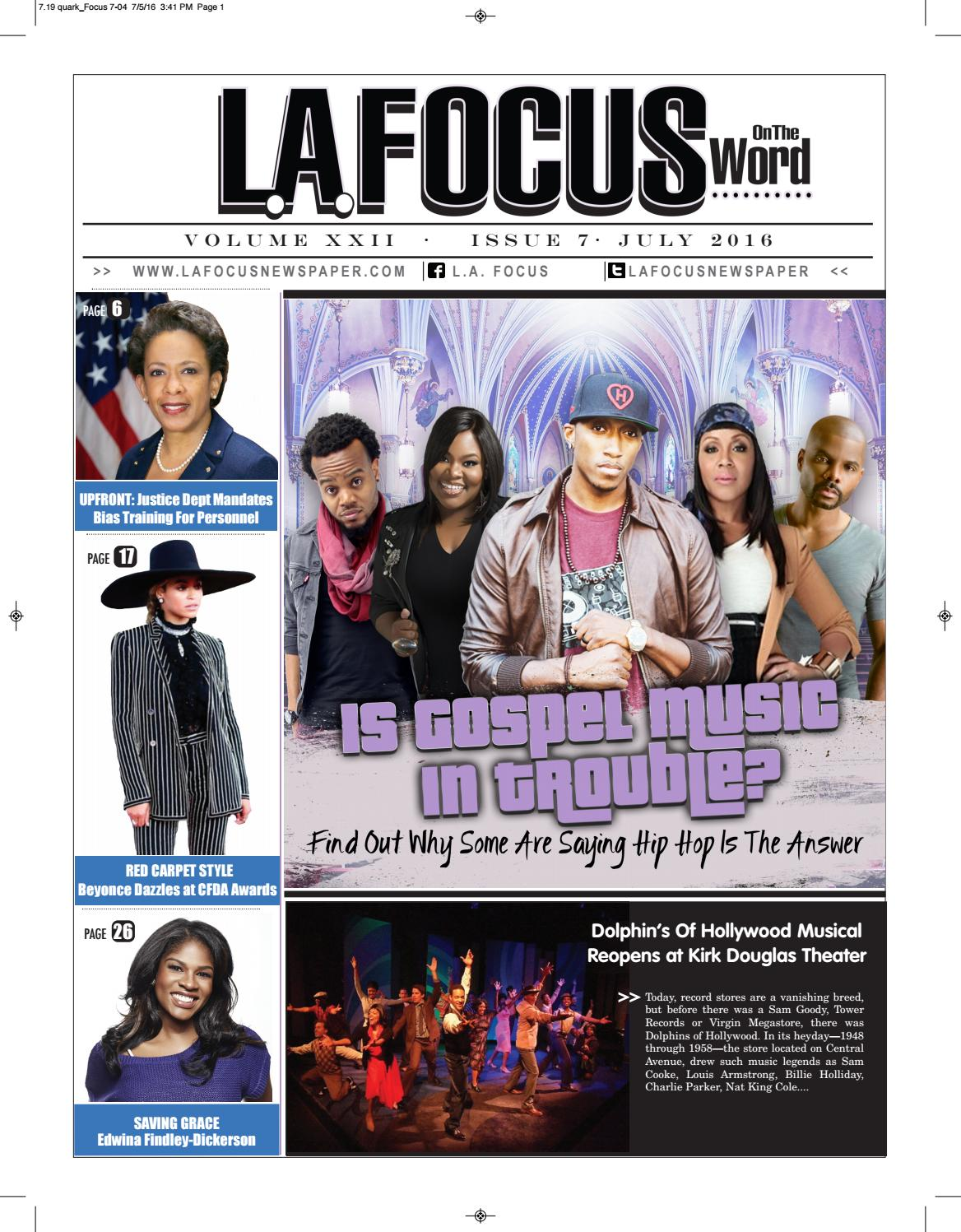 L A  Focus On The Word July 2016 Issue by LA Focus Newspaper