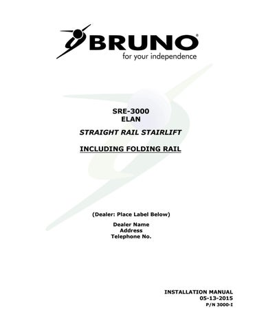 Bruno Sre 3000 Installation Manual Stair Lift By B