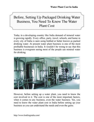 Before, setting up packaged drinking water business, you need to