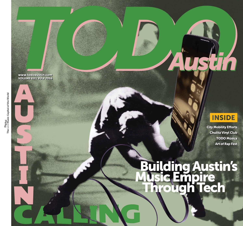 8f6145f0bd3 TODO Austin July 2016 by TODO Austin - issuu