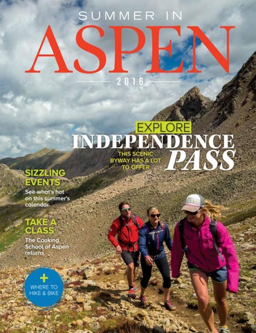 Summer In Aspen // 2016 by Colorado Mountain News Media - issuu
