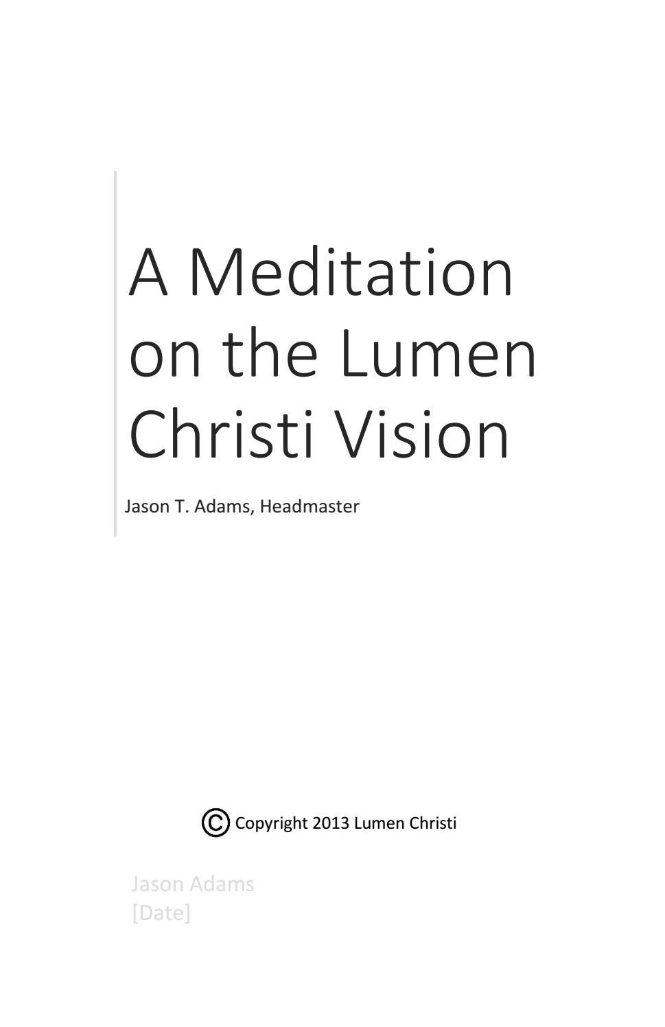 A Meditation On The Lumen Christi Vision By Lumen Christi Catholic