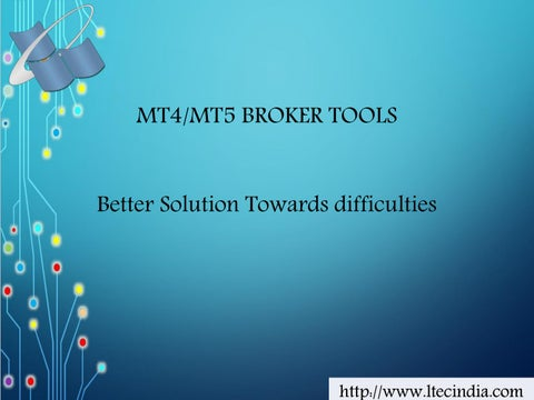 Broker tools for mt4 or mt5 platforms by Ltech India - issuu
