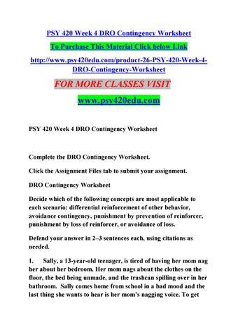 psy 420 week 4 dro contingency worksheet by abaigeal62 issuu. Black Bedroom Furniture Sets. Home Design Ideas