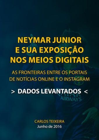 Neymar Instagram Dados by Carlos Teixeira - issuu c9348bd7c5739