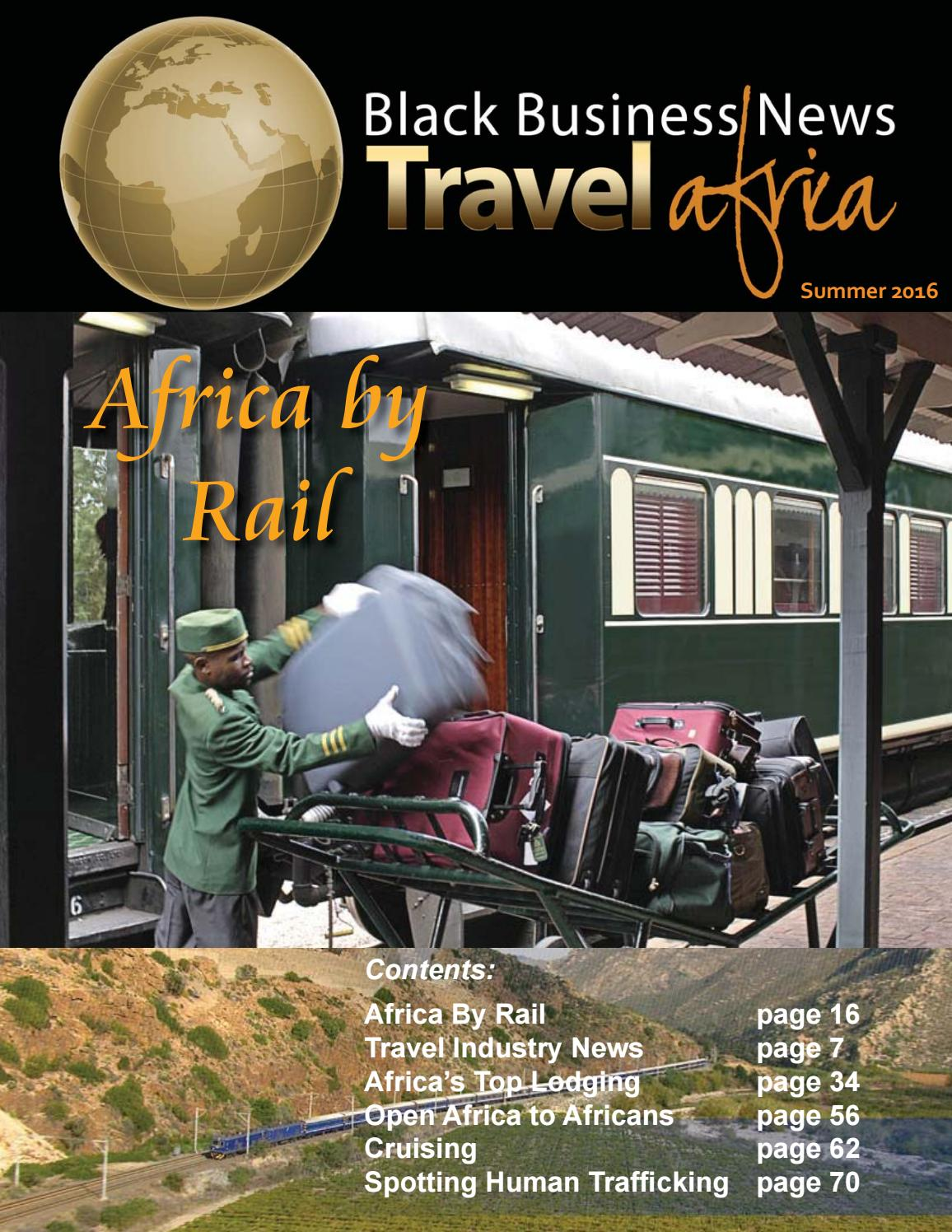bbn travel africa summer 2016 by black business news group issuu