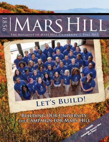 Mars Hill The Magazine Of Mars Hill University Fall 2015 By Mars