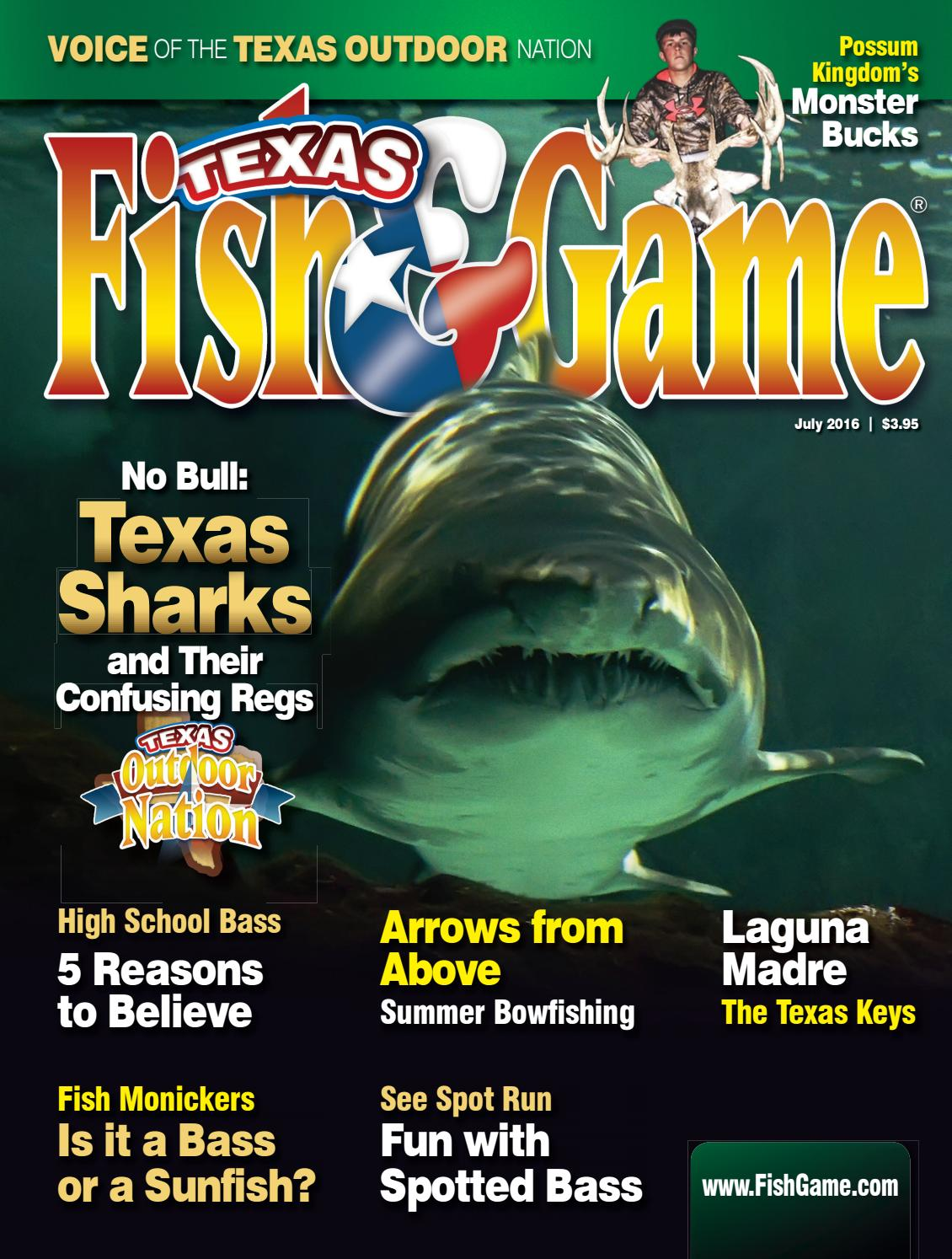 Texas fish game july 2016 by texas fishing and hunting for Texas game and fish