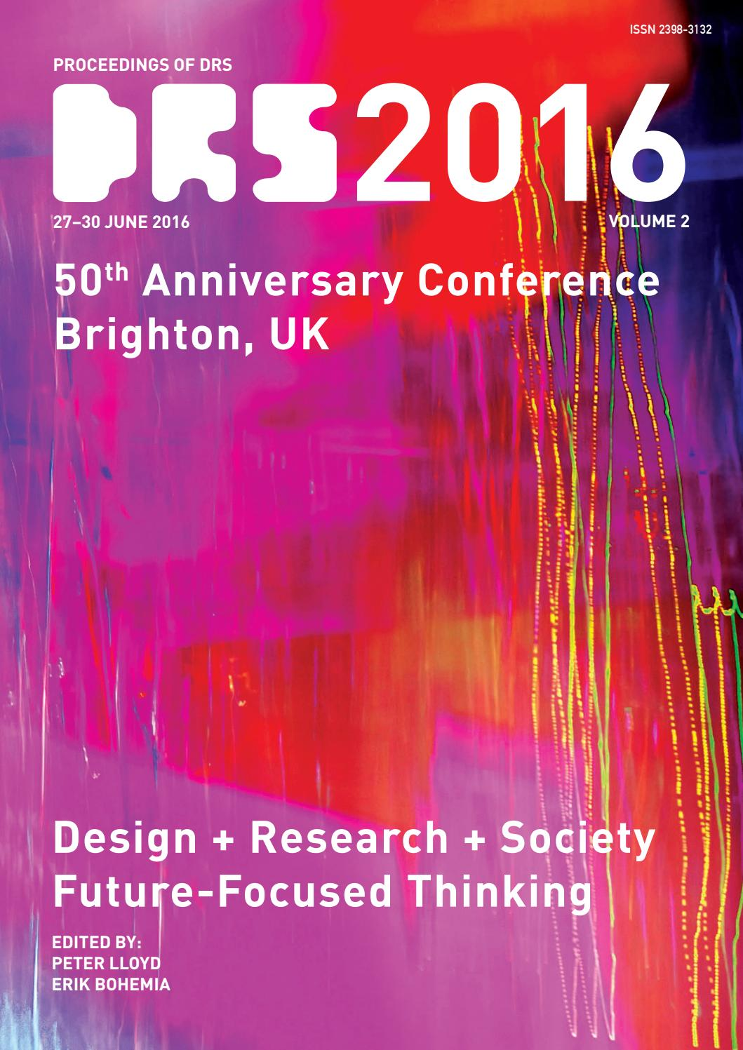 Proceedings of DRS 2016 volume 02 by Erik Bohemia - issuu