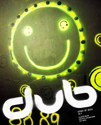 dub magazine 2016 07 by dub ibiza - issuu on