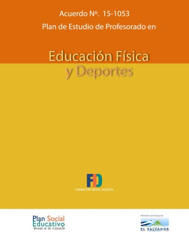 Acuerdo Nº. 15-1053 Plan de Estudio de Profesorado en. Educación Física y  Deportes c8b842993b09b