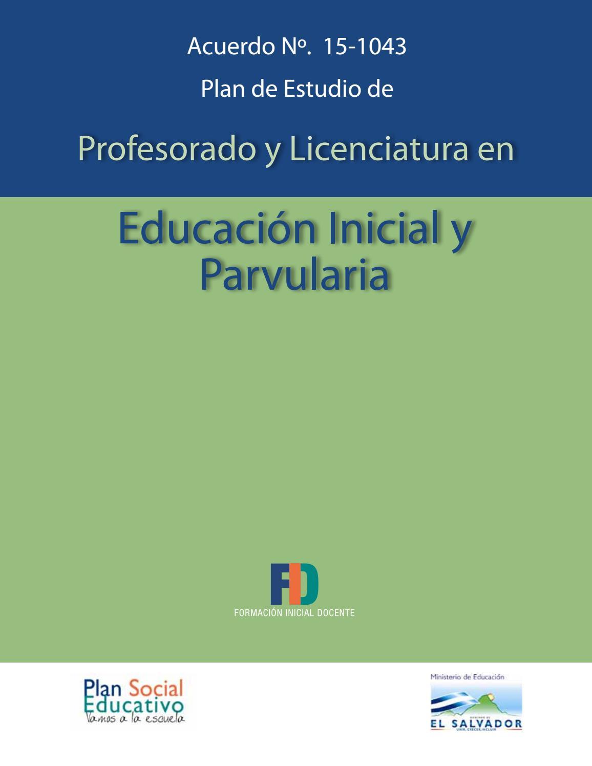 Plan de estudio de Profesorado y Licenciatura en Educación Inicial y ...