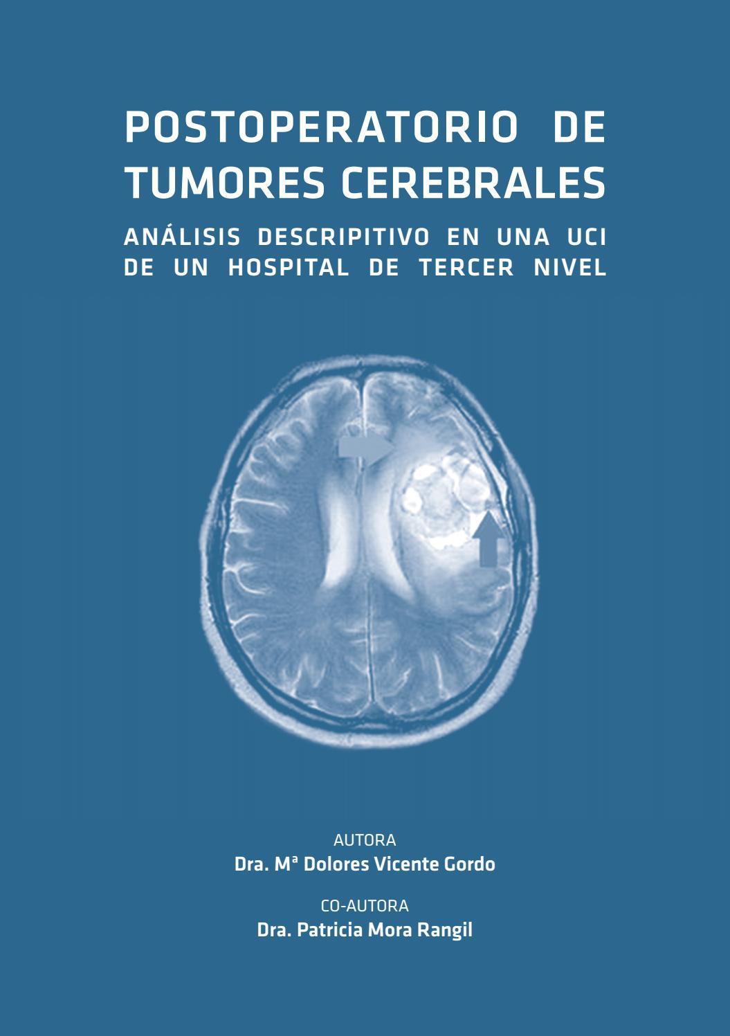 Postoperatorio tumores cerebrales by Pasionporloslibros..