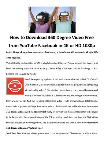 360 degree vr video youtube channel free download by LucyMorries - issuu