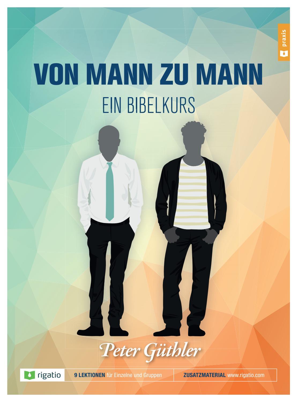 Von Mann zu Mann by rigatio Stiftung gGmbH - issuu