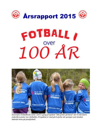 106adf93 Årsrapport 2015 by Sunnmøre Fotballkrets - issuu