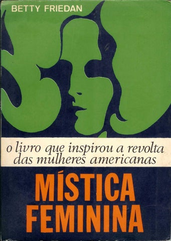 A Mística Feminina by Multiaveiro - issuu 72189803f2