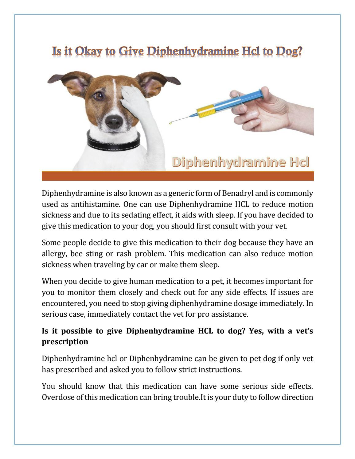 Is it okay to give diphenhydramine hcl to dog? by Mahrshee