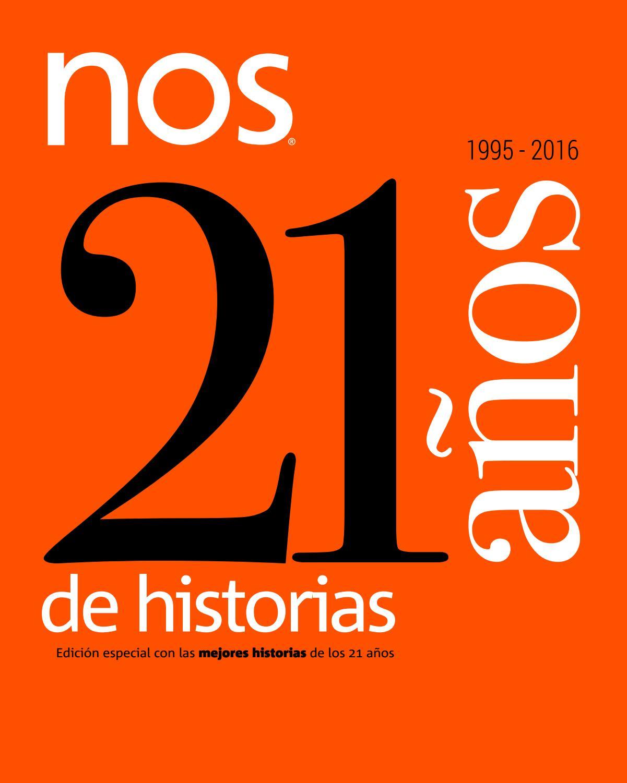 Nos especial 21 años by Revista Nos - issuu