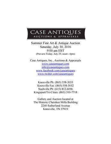 707553df4b6 Case Antiques - July 30 2016 Auction Catalog by Case Antiques