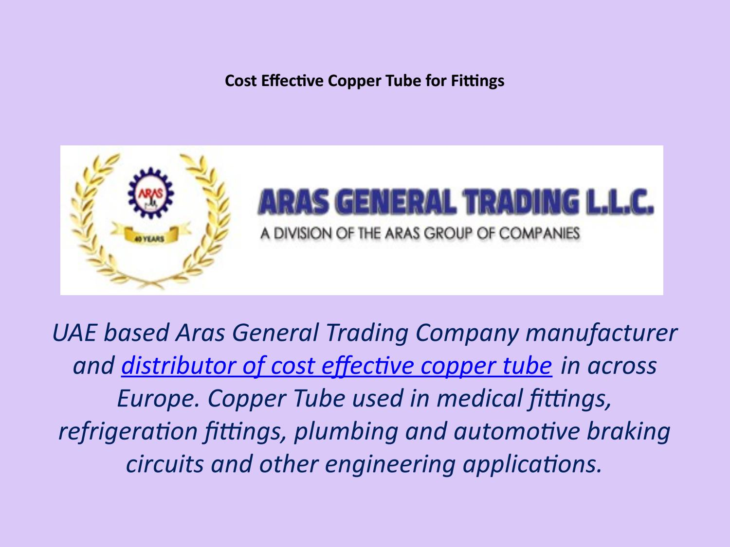 Cost effective copper tube for fittings by ARAS GENERAL