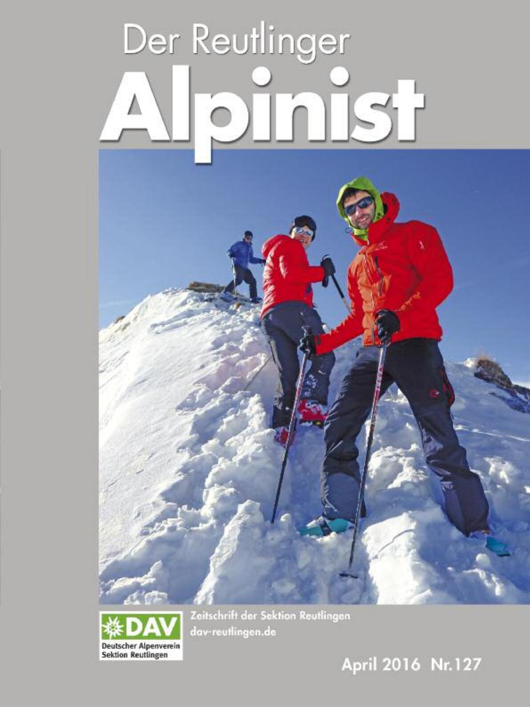 Der Reutlinger Alpinist 127 by DAV Reutlingen - issuu
