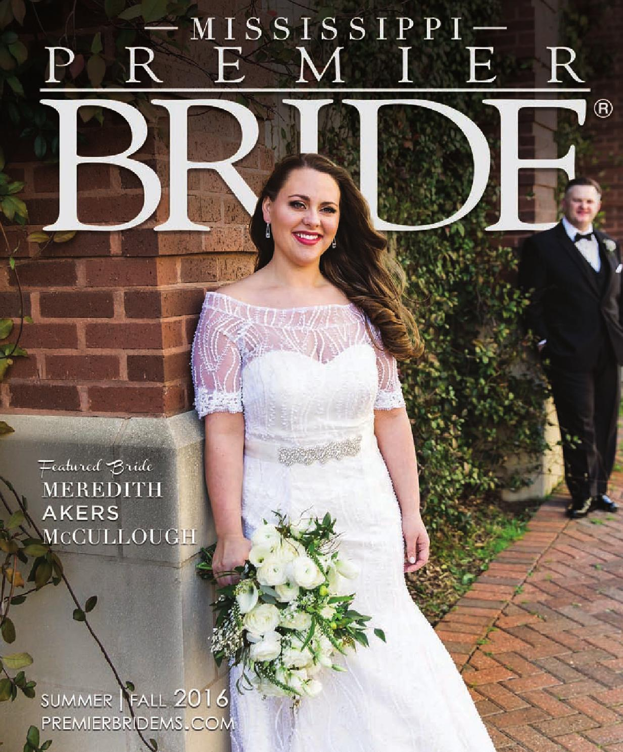 Premier brideof mississippi vol29 by premier bride mississippi issuu ombrellifo Choice Image