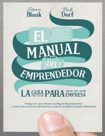El Manual Del Emprendedor La G Steve Blank By Miguel Crupovich Bachi Issuu