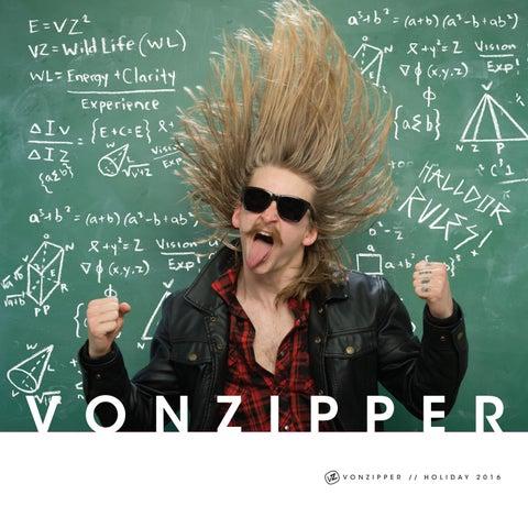 fc32abebe9 VonZipper Holiday 2016 Catalog by VonZipper - issuu