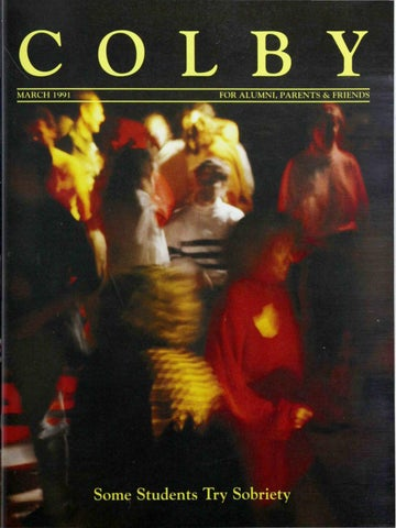 Colby Magazine Vol 80 No 2 By Colby College Libraries Issuu