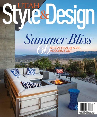 Utah Style And Design.Utah Style Design Summer 2016 By Utah Style Design Issuu