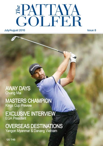 f695725750 Issue 8 The Pattaya Golfer - July 2016 by Pattaya Golfer - issuu